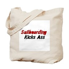 Sailboarding Kicks Ass Tote Bag
