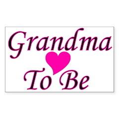 Grandma To Be Rectangle Decal