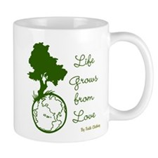 Life Grows From Love (World Love) Mug