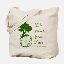 Life Grows From Love (World Love) Tote Bag