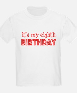 It's my eighth birthday Kids T-Shirt