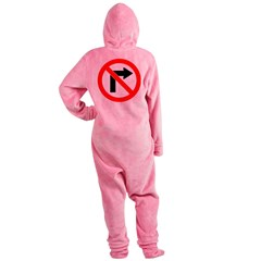 No Right Turn no border.psd Footed Pajamas