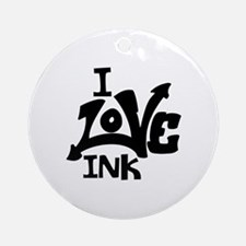 I Love Ink Round Ornament