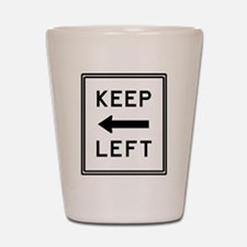 Keep Left Mousepad.psd Shot Glass