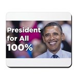 Obama: President for All 100% Mousepad