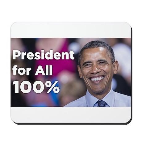 Obama: President for All 100% Mousepad
