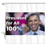 Obama: President for All 100% Shower Curtain