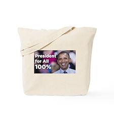 Obama: President for All 100% Tote Bag