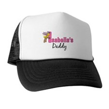 Isabella's daddy personalized Trucker Hat