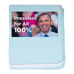 Barack Obama: President for All 100% baby blanket