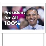 Barack Obama: President for All 100% Yard Sign
