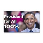 Barack Obama: President for All 100% Car Magnet