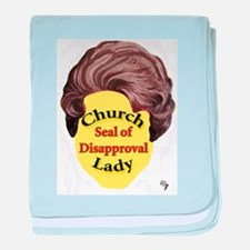 Church Lady SEAL OF DISAPPROVAL baby blanket
