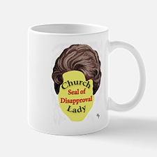 Church Lady SEAL OF DISAPPROVAL Mug