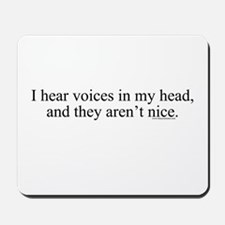 New SectionI hear voices in m Mousepad