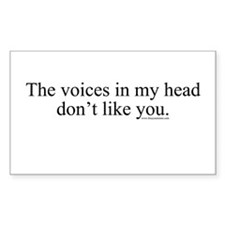 The voices in my head don't l Sticker (Rectangular