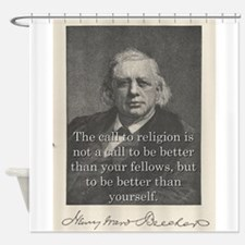 The Call To Religion - H W Beecher Shower Curtain