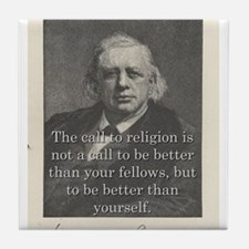 The Call To Religion - H W Beecher Tile Coaster