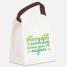 Everyday Is Earth Day When Youre Vegan.png Canvas