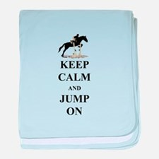 Keep Calm and Jump On Horse baby blanket