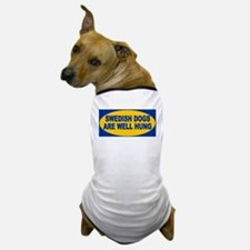Swedish Dogs Are Well Hung Dog T-Shirt