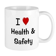 Health and Safety I Love Slogan Small Mugs