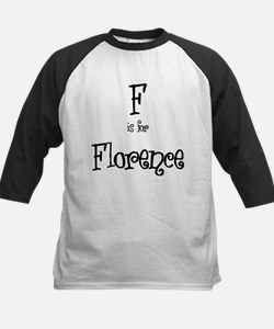 F Is For Florence Tee