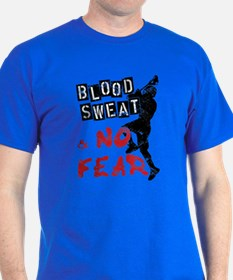 Blood, Sweat and No Fear (Lacrosse) T-Shirt