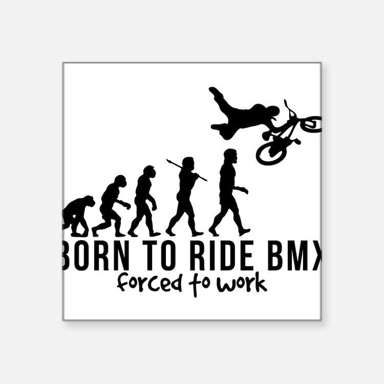 BMX EVOLUTION BORN TO RIDE BMX FORCED TO WORK Squa