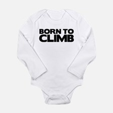 BORN TO CLIMB Long Sleeve Infant Bodysuit