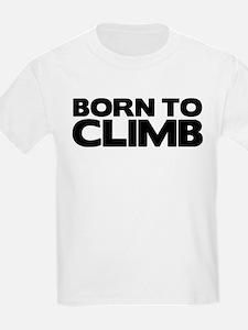 BORN TO CLIMB T-Shirt