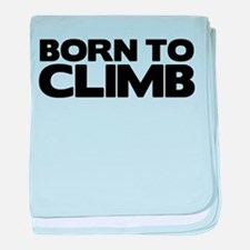 BORN TO CLIMB baby blanket