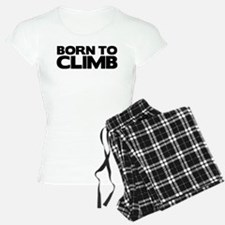 BORN TO CLIMB Pajamas