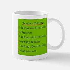 Pet Hates 1 GREEN Mug