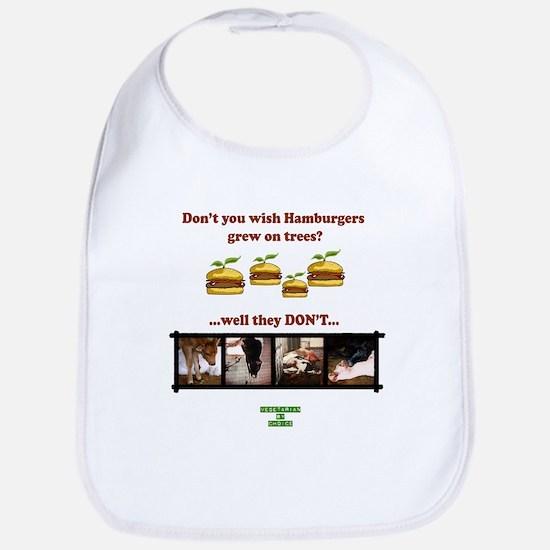 Don't you wish hamburgers gre Bib