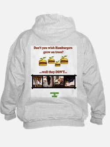 Don't you wish hamburgers gre Hoodie