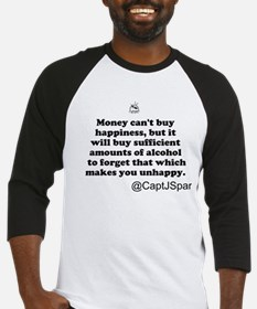 Money cant buy happiness Baseball Jersey