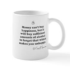 Money cant buy happiness Small Mug