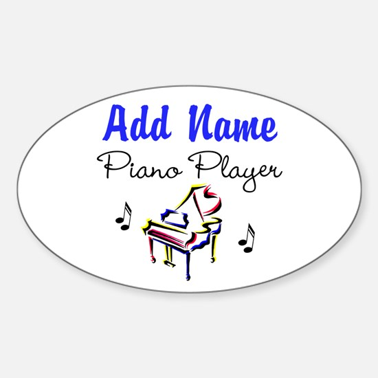 PIANO PLAYER Sticker (Oval)