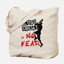 Blood, Sweat and No Fear (Lacrosse) Tote Bag
