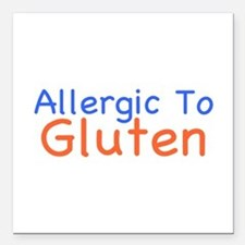 "Allergic To Gluten Square Car Magnet 3"" x 3"""