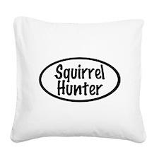 Squirrel Hunter Square Canvas Pillow