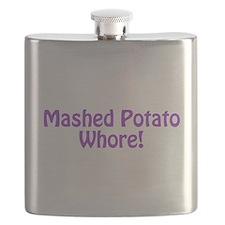Mashed Potato Whore! Flask