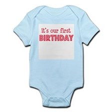 It's our first birthday Infant Creeper
