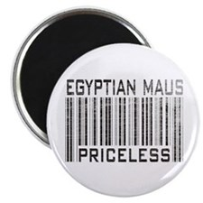 Egyptian Maus Priceless Magnet