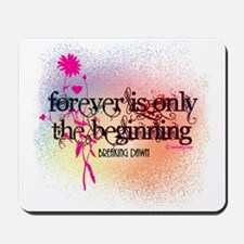 Twilight Breaking Dawn Forever Mousepad