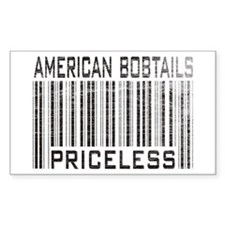 American Bobtail Cats Priceless Sticker (Rectangul