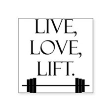 Live, Love, Lift Rectangle Sticker