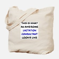 awesome lactation consultant Tote Bag