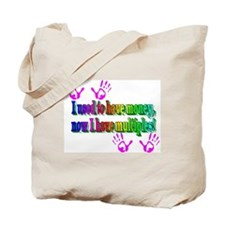 Used to have money Tote Bag